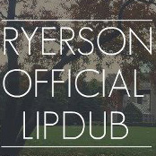 Final Warning: Ryerson's Official Lipdub