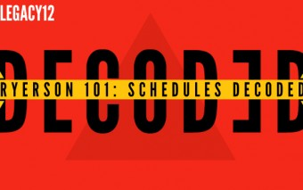 Ryerson 101: Schedules Decoded