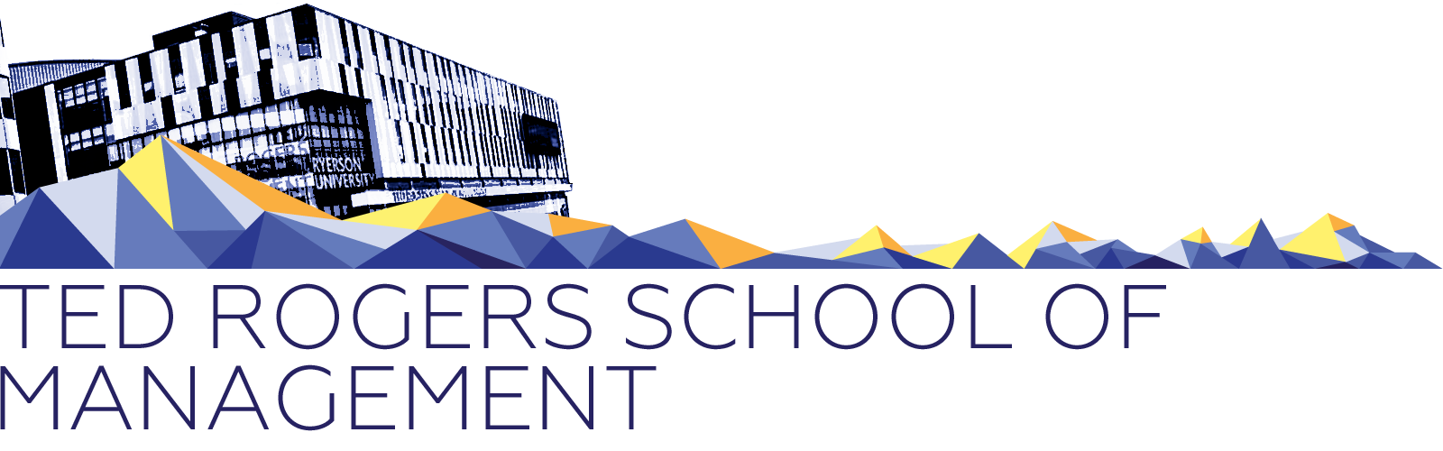 Ted Rogers School of Management Banner