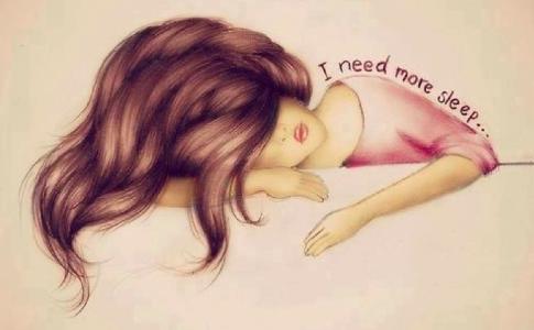 I need more sleep