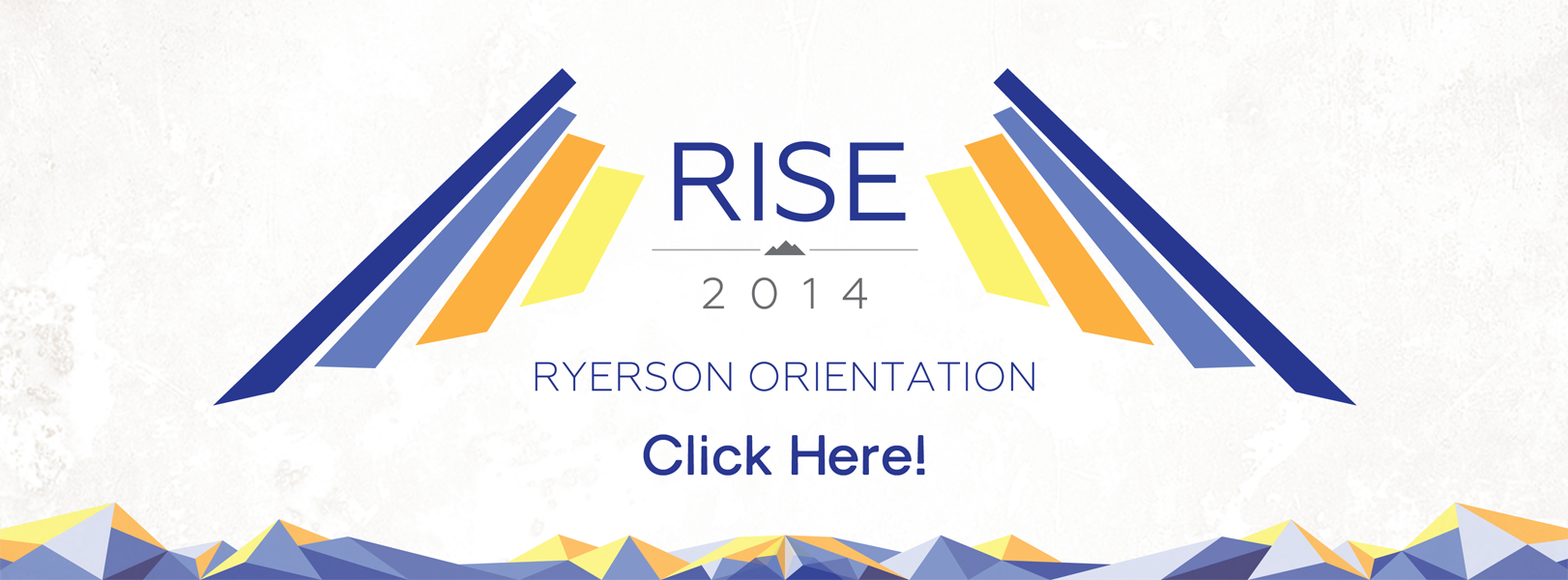 RISE 2014 banner with link to Orientation page