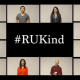 "#RUKind: What does ""kindness"" mean to You?"