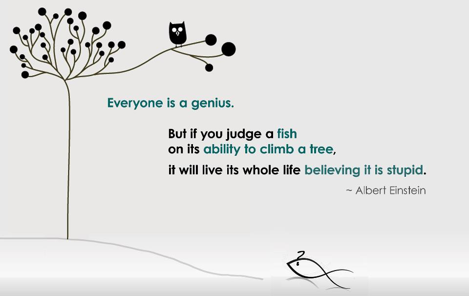 albert-einstein-quotes-fishjudge-a-fish-on-its-ability-to-climb-a-tree-and-it-will-believe-it-is-bq0i00g2