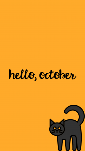 """A yellow-orange background with a black cat in the corner and the text """"hello, october"""""""